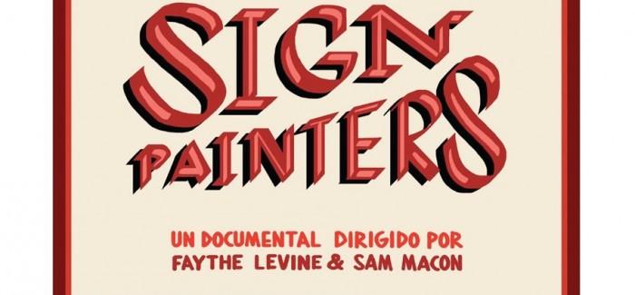 SIGN PAINTERS el jueves 27 en la Filmoteca Regional de Murcia.